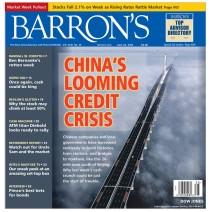 Barrons - Chinas Looming Credit Crisis